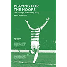 Playing for the Hoops: The George Mccluskey Story