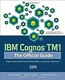 IBM Cognos TM1: The Official Guide by Karsten Oehler (2012-03-14)