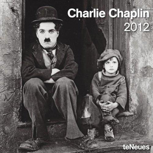 Charlie Chaplin - Kalender 2012 Charlie Chaplin (Chaplin Kalender)
