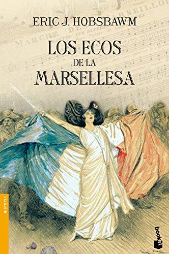 Los ecos de la Marsellesa por Eric J. Hobsbawm