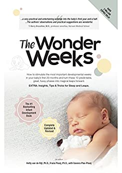 the-wonder-weeks-how-to-stimulate-the-most-important-developmental-weeks-in-your-baby-s-first-20-months-and-turn-these-10-predictable-great-fussy-phases-magical-leaps-forward-english-edition