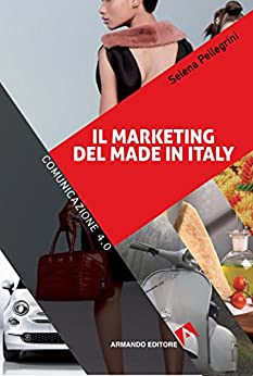 Il marketing del made in Italy di [Pellegrini Selena]