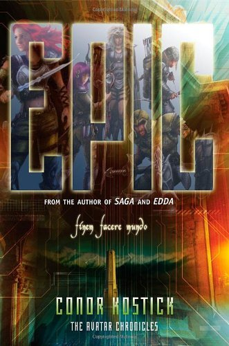 Epic (The Avatar Chronicles): Written by Conor Kostick, 2004 Edition, (paperback / softback) Publisher: O'Brien Press [Paperback]
