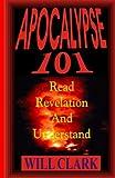 Apocalypse 101: Read Revelation and Understand