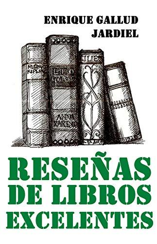 Reseñas de libros excelentes (Temas literarios nº 4) eBook ...