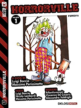 Horrorville 1 di [Luigi Boccia, Massimo Perissinotto]