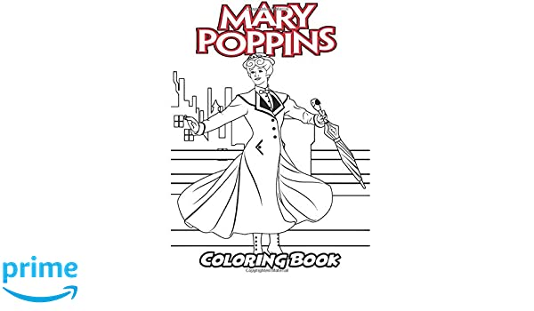 Mary Poppins Coloring Book: Coloring Book for Kids and Adults ...