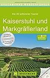 Wanderführer Kaiserstuhl und Markgräflerland. 40 Touren entlang der badischen Weinstraße zwischen Baden-Baden, Freiburg im Breisgau und Weil am Rhein erleben und genießen. Mit GPS-Daten von Rainer Kröll (14. April 2014) Taschenbuch