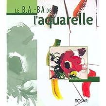 Le B.A.BA de l'aquarelle