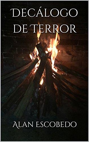 Decálogo de Terror por Alan Escobedo