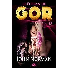 Le Forban de Gor: Gor, T15