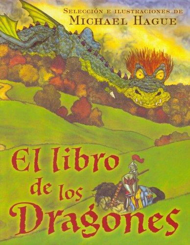 EL LIBRO DE LOS DRAGONES (VOLUMENES SINGULARES) por Michael Hague