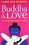 Buddha and Love: Timeless Wisdom for Modern Relationships