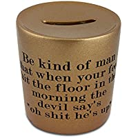 Money box with Quote for respect in life.