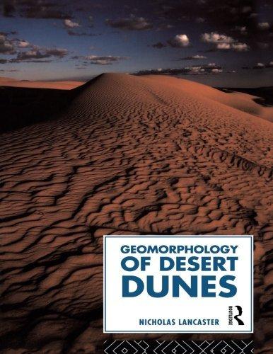 Geomorphology of Desert Dunes (Routledge Physical Environment) by Nicholas Lancaster (1995-09-21)