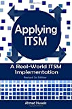Applying ITSM: A Real world ITSM implementation