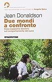 Scarica Libro Due mondi a confronto Cosa sappiamo davvero sul comportamento del cane (PDF,EPUB,MOBI) Online Italiano Gratis