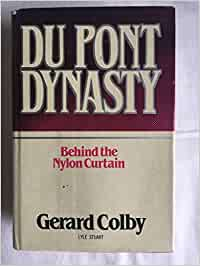 Buy Du Pont Dynasty: Behind The Nylon Curtain Book Online At Low Prices In  India   Du Pont Dynasty: Behind The Nylon Curtain Reviews U0026 Ratings    Amazon.in