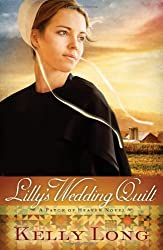 Lilly's Wedding Quilt (A Patch of Heaven Novel)