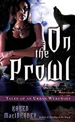 On the Prowl (Tales of an Urban Werewolf, Book 2) by Karen MacInerney (2008-11-25)
