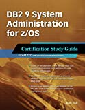 Image de DB2 9 System Administration for z/OS: Certification Study Guide: Exam 737