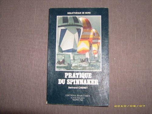 Pratique du spinnaker (Bibliothèque de bord)