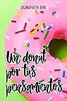 Un donut por tus pensamientos par Eire