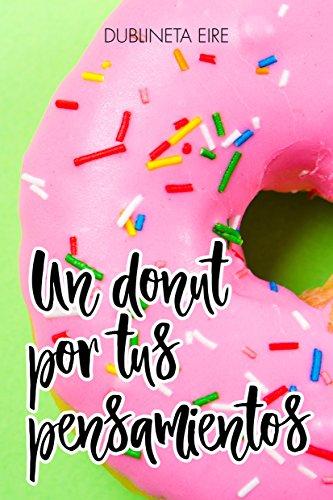 Resultado de imagen de un donut por tus pensamientos