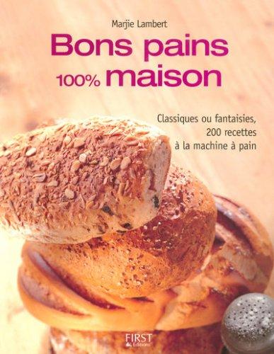 BONS PAINS 100% MAISON