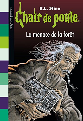 Chair de poule , Tome 33: La menace de la forêt