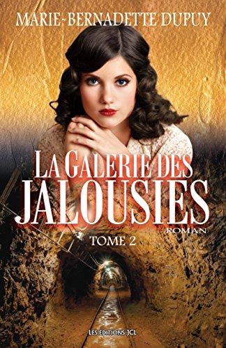 En ligne téléchargement La Galerie des jalousies, T. 2 pdf, epub