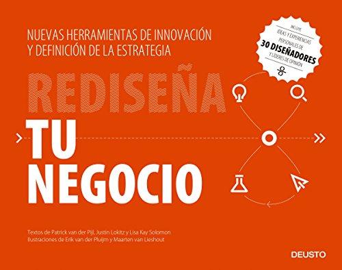 Rediseña tu negocio: Nuevas herramientas de innovación y definición de la estrategia (Sin colección) por Patrick Van der Pijl