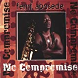 No Compromise by Femi Abosede
