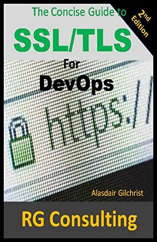 A Concise Guide to SSL/TLS for DevOps: 2nd Edition por Alasdair Gilchrist