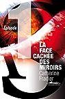 La Face cachée des miroirs épisode 1 par Fradier