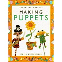 Making Puppets by Moira Butterfield (1994-10-10)