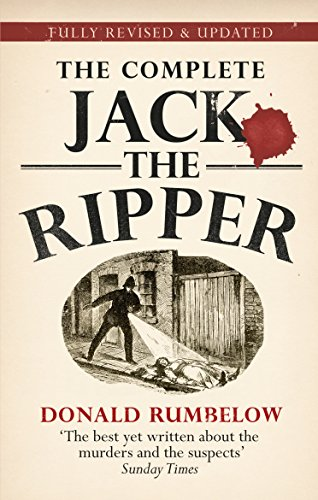 Complete Jack The Ripper por Donald Rumbelow