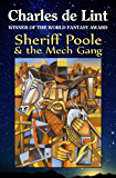 Sheriff Poole & The Mech Gang
