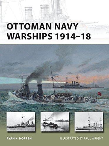 Ottoman Navy Warships 1914–18 (New Vanguard) por Ryan K. Noppen