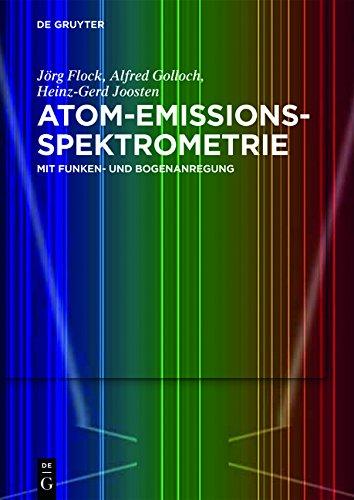 Atom-Emissions-Spektrometrie: mit Funken- und Bogenanregung