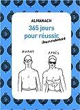 ALMANACH 365 JOURS POUR REUSSIR MONSIEUR