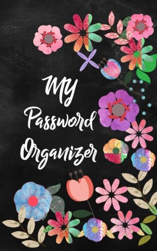 Password Book: My Password Organizer: A Premium Password Journal To Write Your Usernames and Passwords in - Modern Password Keeper to Avoid Forgetting Your Password: Volume 3 (Password Logbooks)