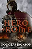 Hero of Rome (Roman Trilogy 1)