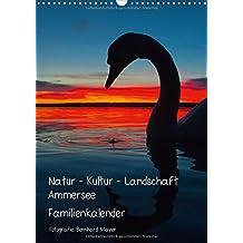Natur - Kultur - Landschaft Ammersee (Wandkalender 2018 DIN A3 hoch): Kulturlandschaft westlicher Ammersee und Herrsching 2013 (Familienplaner, 14 Seiten )