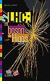 LHC : le boson de Higgs (Le collège t. 17)