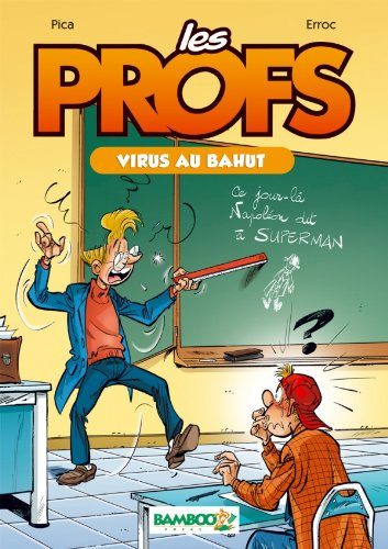 Les Profs - poche tome 1 - Virus au bahut