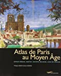 Atlas de Paris au Moyen �ge : espace...