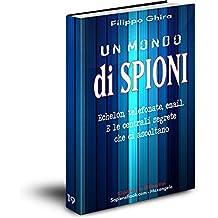 Un mondo di Spioni (Collana Ribelle Vol. 19) (Italian Edition)