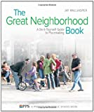 Great Neighborhood Book: A Doityourself Guide to Placemaking