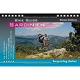 Sardinien: 46 MTB-Touren. Mit GPS-Tracks: 46 MTB-Touren - 45.000 Hm - 1.770 Km. Mit GPS-Daten (Bike Guide)